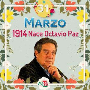 marzo-31-nace-octavio-paz-2019