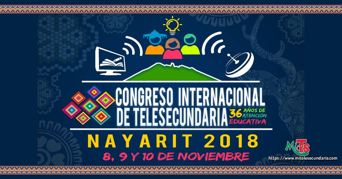 Congreso Internacional de Telesecundaria Nayarit 2018