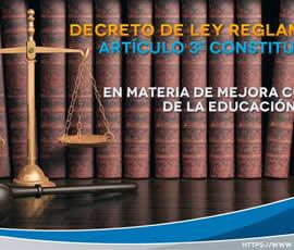 Se Decreta Ley Reglamentaria del Artículo 3º en materia de Mejora Continua de la Educación