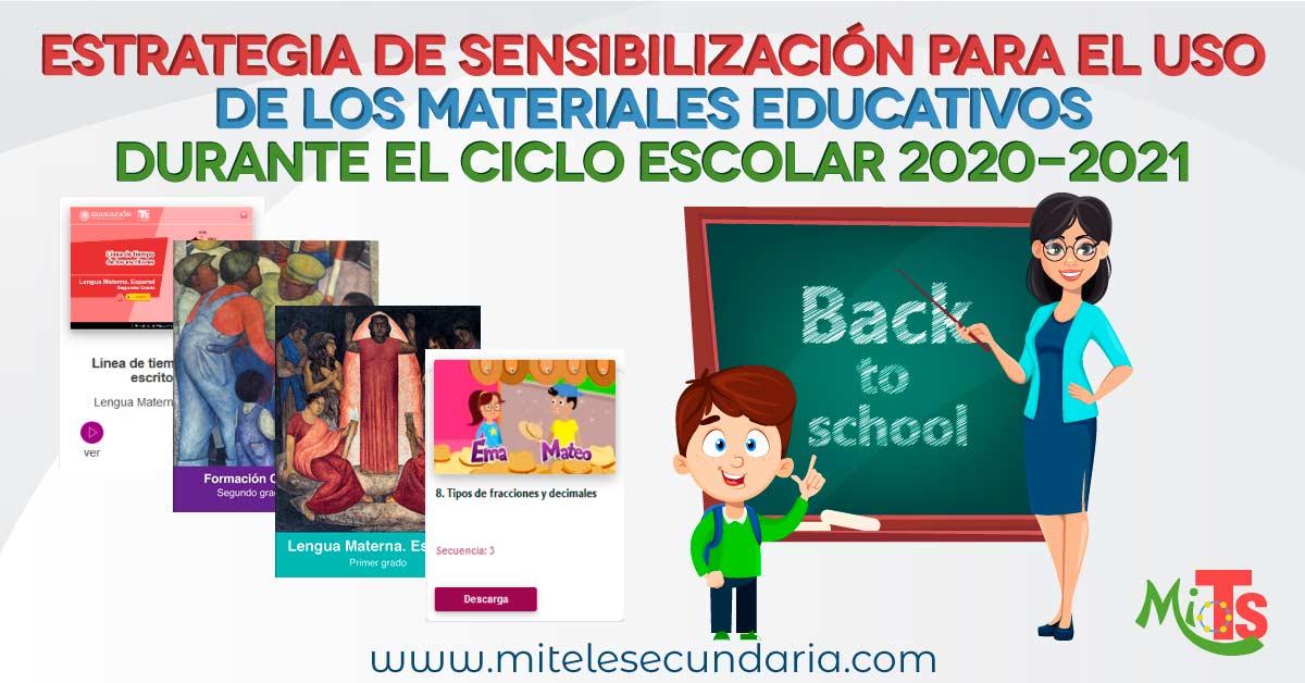 Estrategia de sensibilización para el uso de los materiales educativos durante el ciclo escolar 2020