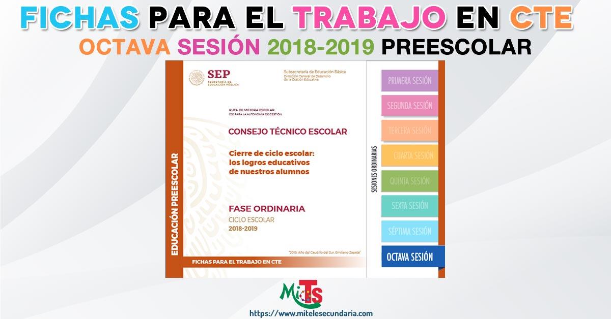 Ficha para el trabajo en CTE de Educación Preescolar. Octava sesión ordinaria 2018-2019