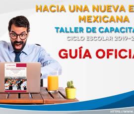 Guía del taller de capacitación Hacia una Nueva Escuela Mexicana. Ciclo escolar  2019-2020
