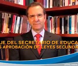 Mensaje del Secretario de Educación Pública, tras aprobación de las Leyes Secundarias