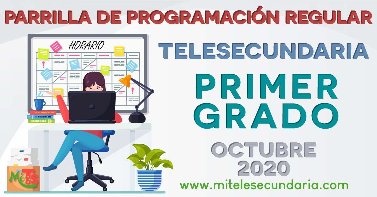 Parrilla de programación de Telesecundaria. Primer grado. Octubre 2020