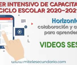 Videos del Taller Intensivo de Capacitación Docente 2020-2021. Sesión 1